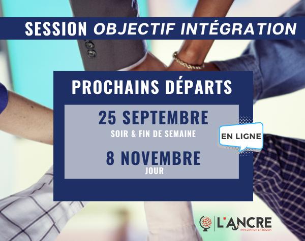 Prochains départs des sessions Objectif Intégration